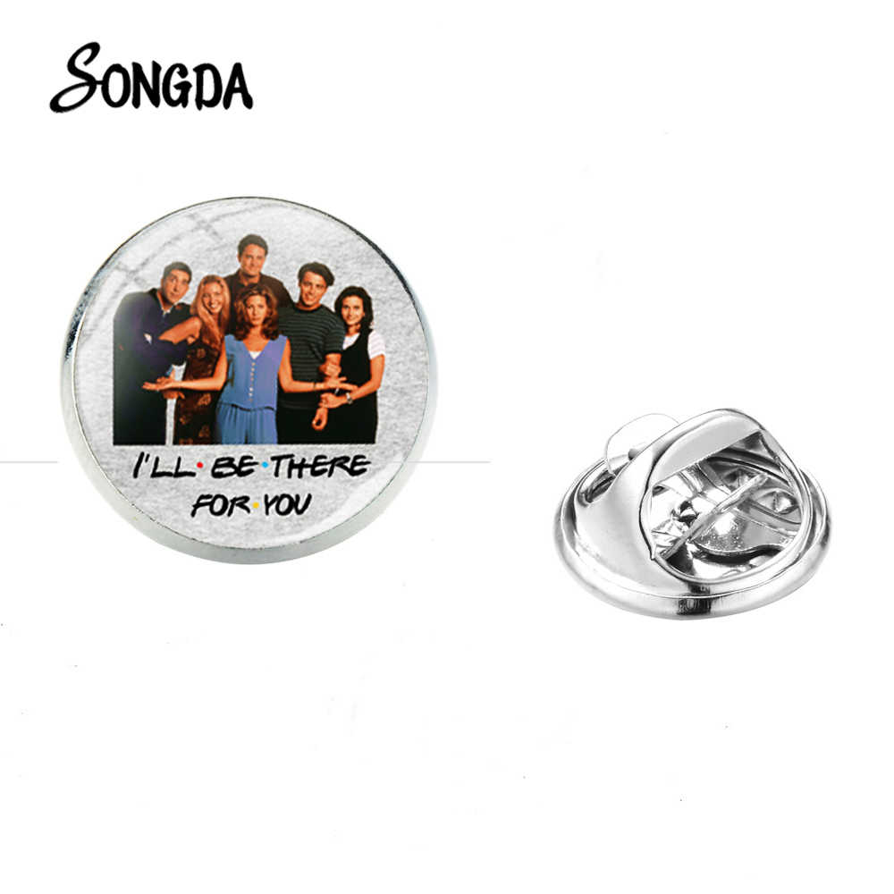 SONGDA Classic Friends TV Show Metal broche grupo foto vidrio redondo Acero inoxidable broches PIN para fanáticos regalo conmemorativo 2019 moda