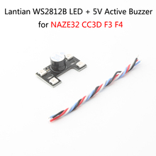 цена на Best Deal Lantian WS2812B LED + 5V Active Buzzer for NAZE32 CC3D F3 F4 Flight Controller FPV Racing Drone RC Quadcopter Parts