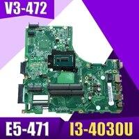 For Acer V3-472 E5-471 E5-471G V3-472P 노트북 마더 보드 DA0ZQ0MB6E0 함께 I3-4030U CPU 온보드 100% 테스트 완료
