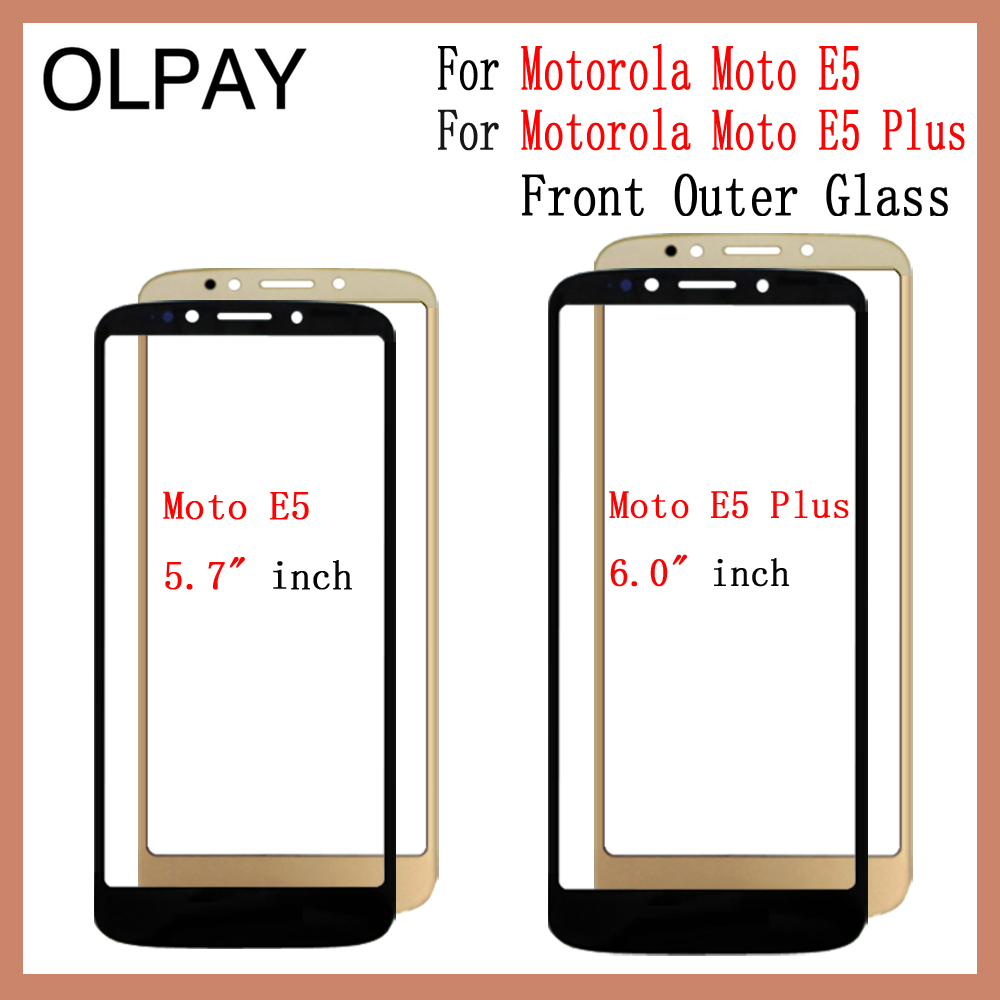 For Motorola Moto E5 XT1944/Moto E5 Plus XT1924 Moto Front Outer Glass Cover Panel Replace Not LCD Touch Screen Lens