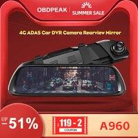 OBDPEAK A960 4G ADAS Car DVR Camera 2GB+32GB Android 8.1 Rear View Mirror Rear 1080P WiFi GPS Dash Cam Registrar Video Record