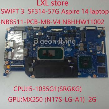 NBHHW11002-placa base para portátil Acer swift 3, 314-57G, NB8511, Aspire 14, NB8511-PCB-MB-V4,...