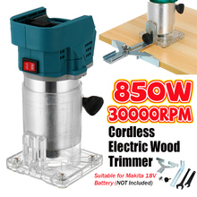 18V 850W Cordless Elektrische Trimmer Holz Hand Trimmer Gravur Stoßen Trimmen Carving Maschine Router Holz für Makita Batterie