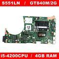 S551LN i5-4200 CPU 4GB RAM GT840M 2GB Mainboard REV 2,2 Für ASUS K551L K551LB K551LN S551L S551LB R553L laptop Motherboard