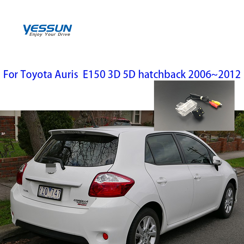 Yessun Special Car Rear View Reverse Backup Camera Rearview Parking For Toyota Auris  E150 3D 5D Hatchback 2006~2012