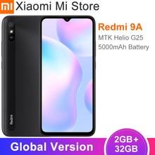 Nova versão global xiaomi redmi 9a celular 2gb 32 mtk helio g25 octa núcleo 6.53