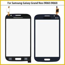 New i9060 Touch Screen For Samsung Galaxy Grand GT i9082 i9080 Neo i9060i i9062 i9063 Touch Panel Digitizer Sensor Glass Lens
