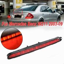 Rear LED Brake Light Red Lamp For Mercedes Benz W211 2003-2009 Car Auto Durable ref led rear stop brake light 3rd third turn signal lamp for mercedes benz w211 e class e55 e320 e500 e350 2003 2009 p512