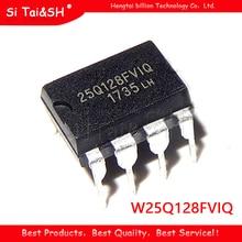2 قطعة W25Q128FVIQ 25Q128FVIQ 25Q128FV1Q DIP 8 جديد الأصلي