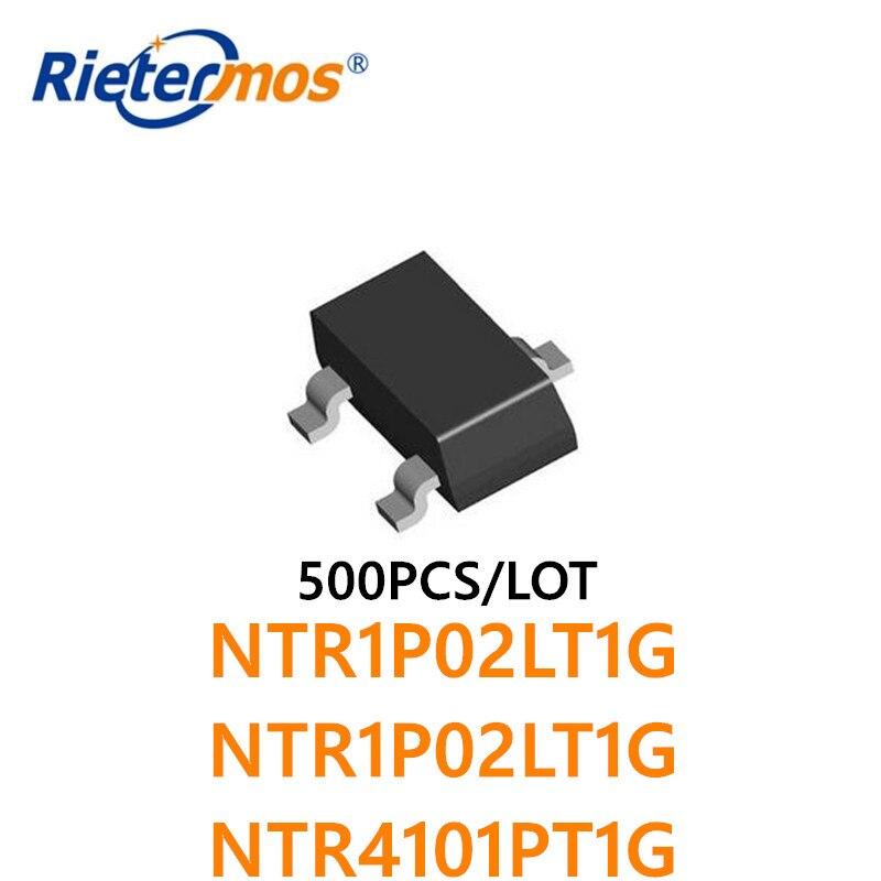 500PCS NTR1P02LT1G NTR1P02LT1G NTR4101PT1G  NTR1P02L NTR1P02L NTR4101P PMOS 20V SOT23