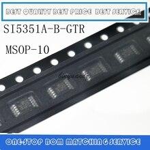 5 шт. 30 шт., новые оригинальные модели, модель SI5351A, SI5351, SI 5351, MSOP10