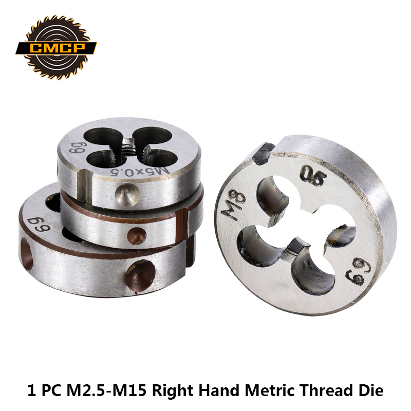 CMCP 1pc Right Hand Thread Die M2.5 M3 M4 M5 M6 M7 M8 M9 M10 M12 M14 M15 Metric Screw Die Hand Tools