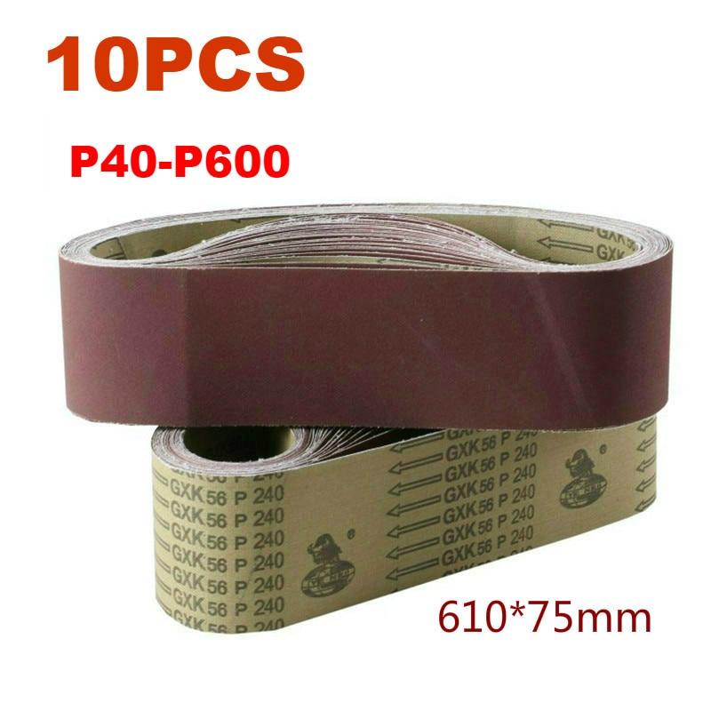 10Pcs 610*75mm Abrasive Band Sanding Screen Belt Sanding Polisher Paper 40 To 600 Girt Abrasive Belt