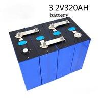100% nuovo Lifepo4 320Ah 4-16PCS 3.2V grado A 48V 310AH batteria batteria fai da te RV e sistema di accumulo di energia solare ue usa esente da tasse