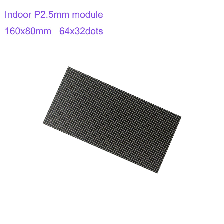 P2.5 160*80mm LED Module For Indoor LED Display Screen  64*32pixels 1/16 Scan SMD2121 3in1 RGB Full Color LED Panel