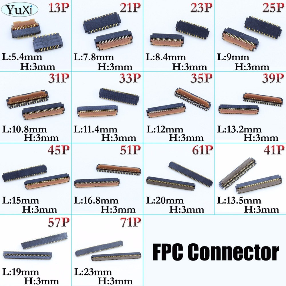 2pcs/lot LCD Display Screen FPC Connector 13/21/23/25/31/33/35/39/45/51/61/41/57/71 Pin Logic On Motherboard Mainboard