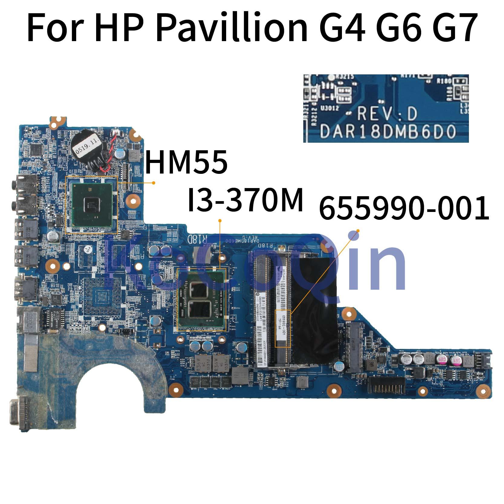 KoCoQin Laptop Motherboard For HP Pavillion G4 G6 G7 G4-1000 G6-1000 I3-370M Mainboard 655990-001 655990-501 DAR18DM86D0 HM55