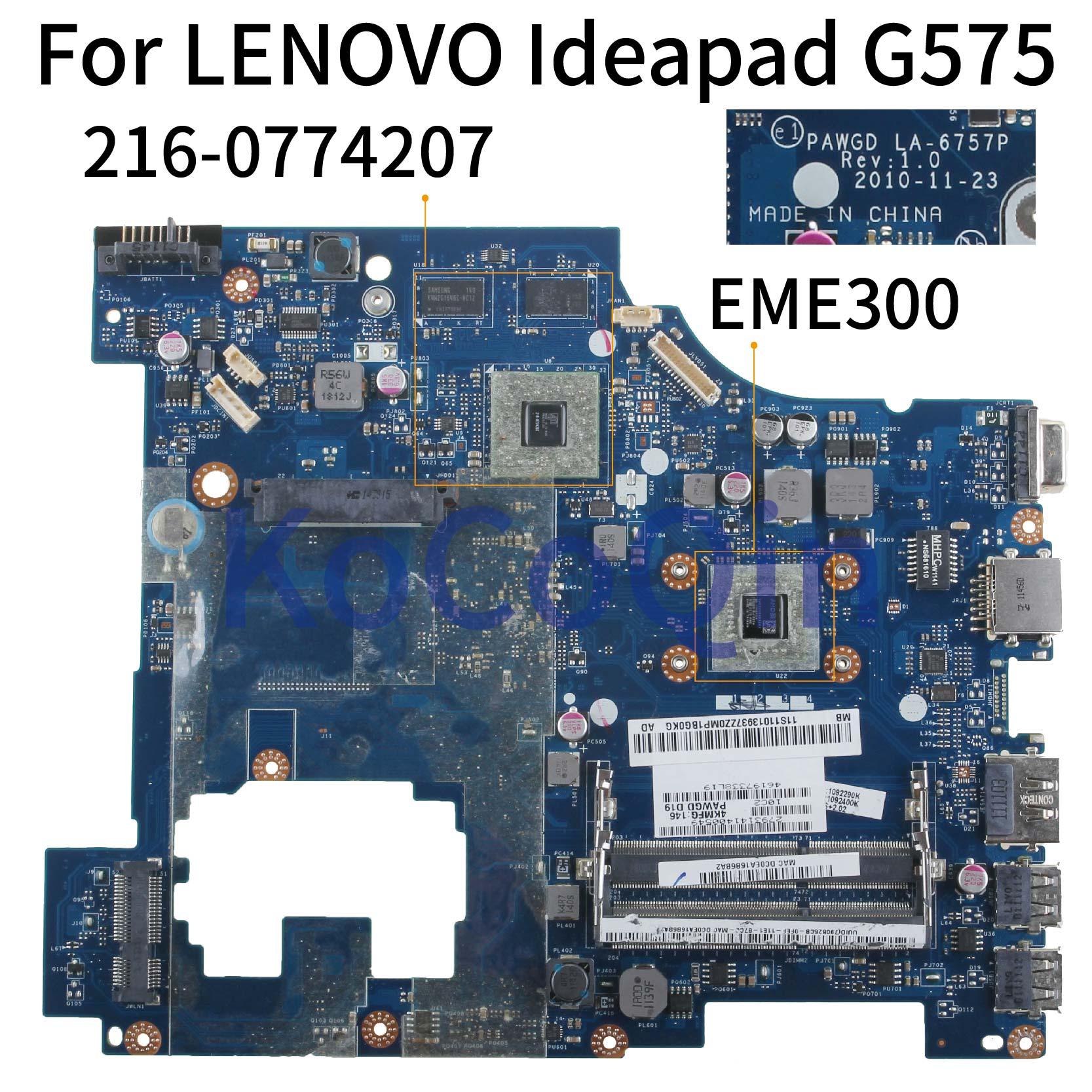 KoCoQin Laptop Motherboard For LENOVO Ideapad G575 EME300 Mainboard PAWGD LA-6757P 216-0774207