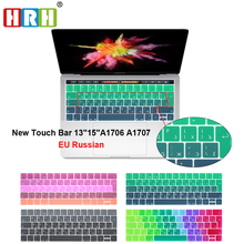 HRH EU Russian Rainbow Silicone Keyboard Cover Skin For New MacBook Pro 13 A1706 and Pro 15 A1707 With Touch Bar Release 2016 original new laptop keyboard replacement for macbook pro 15 15 4 a1707 2016 us keyboard with backlight