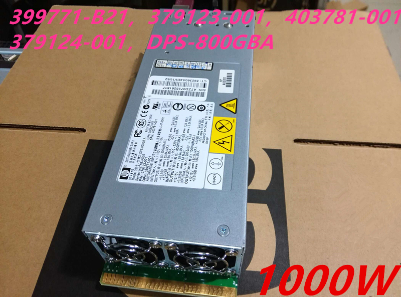 New PSU For HP 380 350 370G5 800W 1000W Power Supply HSTNS-PD05 399771-B21 379123/379124-001 403781-001 DPS-800GB A 403781-001