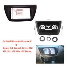 Mitsubishi Lancer IX 2006 용 Car radio fascia Fit 2 din car radio panel Fascia 프레임 커버 트림 베젤 마운트 프레임 키트