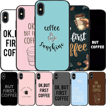 Okแต่First Coffeeนุ่มสีดำสำหรับiPhone XR X XS 11 Pro Max 6 6S 7 8 Plus 5 5S SE Coque(China)