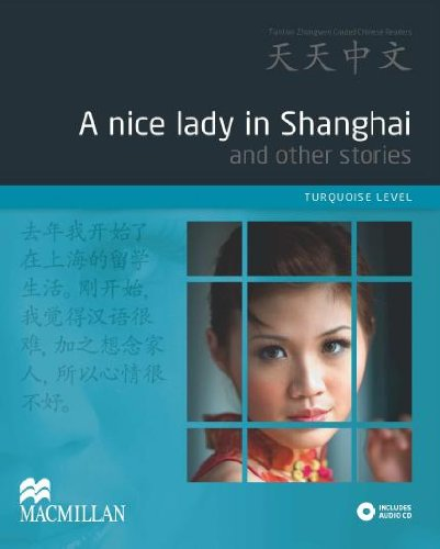 Tian Tian Zhong Wen - A Nice Lady In Shanghai (English And Chinese Edition)