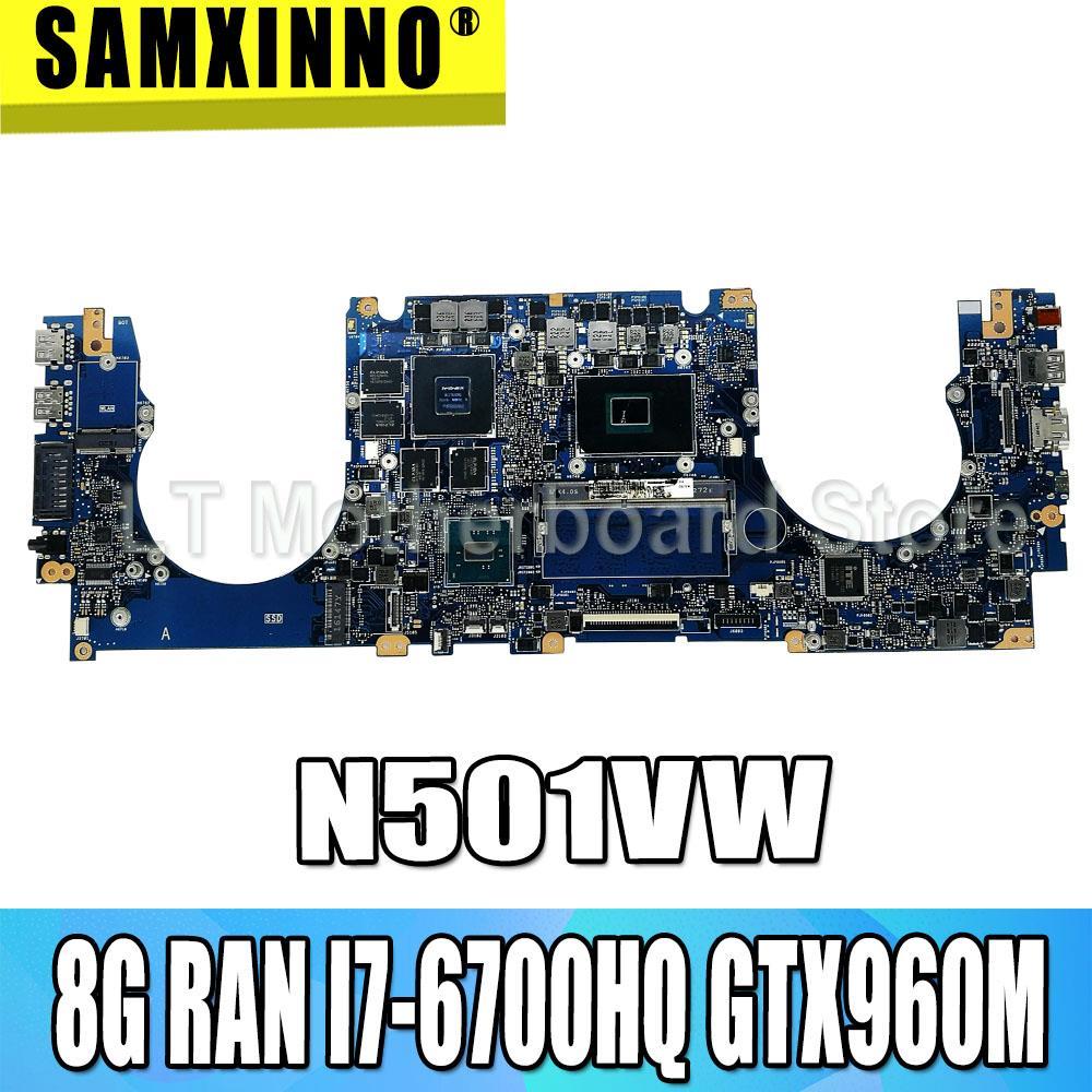 For ASUS N501VW N501V G501V G501VW Laptop Motherboard Test Original Mainboard 8G RAM  I7-6700HQ GTX960M