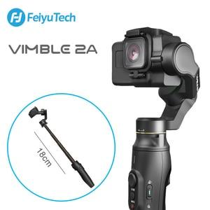 Image 1 - FeiyuTech Vimble 2A Action Kamera Gimbal Handheld Stabilisator mit 18cm Verlängerung Pol video vlog Gimbal für Gopro Hero 5 6 7