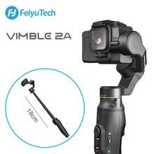 FeiyuTech Vimble 2A عمل كاميرا مثبت يدوي Gimbal مع 18 سنتيمتر تمديد القطب فيديو vlog Gimbal ل Gopro بطل 5 6 7