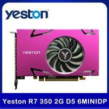 Yeston R7 350 2G D5 6 COMPUTER-TV-ANSCHLUSSKABEL MINIDP 6-bildschirm Grafikkarte Unterstützung Split Screen 750/4000MHz 2G/128bit/GDDR5 6 Mini DP Desktop Video Karte