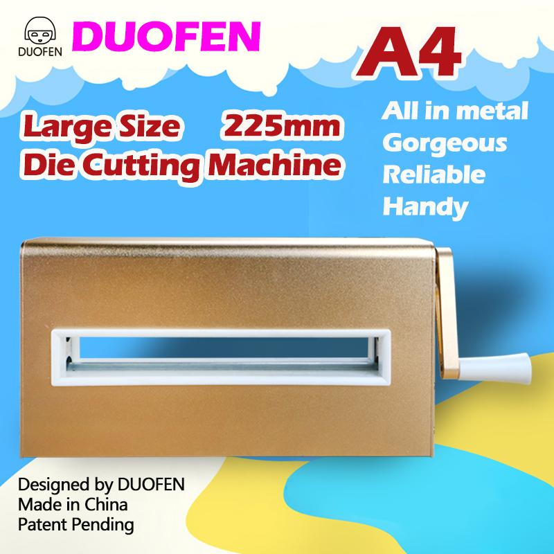 DUOFEN die cutting machine A4 225mm 8inch cutting dies embossing leather fabric cutting for DIY Scrapbook Paper Album 2019 new - 2