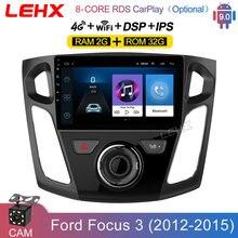 Автомобильный мультимедийный проигрыватель LEHX, 9 дюймов, Android 9,0, GPS-навигация для Ford Focus 3 Mk 3 2011 2012 2013-2015