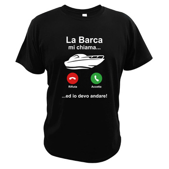 The Boat Calls Me And I have To Go T Shirt Yacht Enthusiast Gift Idea For Sea Motorboat EU Size Clothing - discount item  30% OFF Tops & Tees