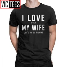 Men's Love My Wife She Lets Me Go Fishing T Shirt Men Fish Fishing Fisherman Gift Clothes Funny T-Shirt 100% Cotton Tees(China)