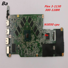 For Lenovo Flex 3-1130 Yoga 300-11IBR Laptop motherboard N3050 CPU integrated graphics card completed full test