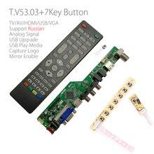 T. controlador de tv universal led v53.03, placa para driver de tv/pc/vga/hdmi/usb + ir + 7 botões chave interruptor russo substituir t. rd8503.03 skr