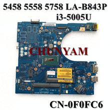 Dell 5558 LA-B843P I3-5005U FOR 5458/5758/Motherboard/..