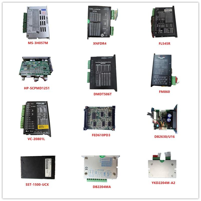 Used MS-3H057M| XNFDR4|FL545R|HP-SCPMD1251|DMDT506T|FM860|VC-20801L|FED610PD3| DB2630/U16|SST-1500-UCX|DB2204MA|YKD2204M-A2