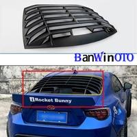 Car Rear Window Louver for Subaru BRZ for Toyota GT86 86 ABS Matte Black Quarter Spoiler Panel Air Outlet Diffuser Shutter Frame
