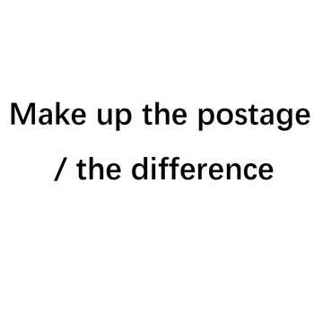Make up the postage, difference