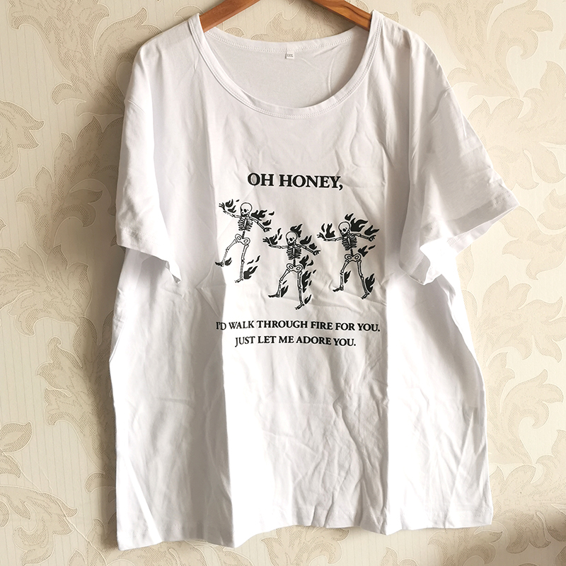 Oh Honey I'd Walk Through Fire for You Just Let Me Adore You Funny Skull People Printed Women T Shirts Harry Styles Cotton Top 6