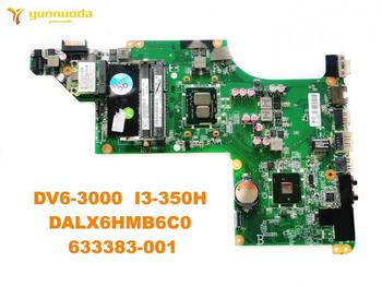 Original for HP DV6-3000 Laptop motherboard DV6-3000  I3-350H  DALX6HMB6C0  633383-001 tested good free shipping