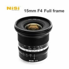 Nisi 15mm f4 lente da câmera quadro completo super grande angular lente de foco manual para sony e canon rf nikon z montagem câmeras mirrorless