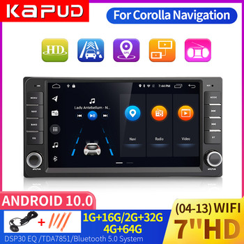 Kapud Android 10 Car Radio For Toyota Corolla Multimedia Touch Screen Player E120 E150 2002 2004 2005 2006 2008 2009 DSP GPS BT