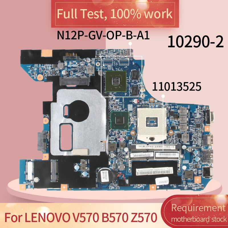 For <font><b>LENOVO</b></font> <font><b>V570</b></font> B570 Z570 10290-2 11013525 HM65 N12P-GV-OP-B-A1 Notebook <font><b>motherboard</b></font> Mainboard full test 100% work image