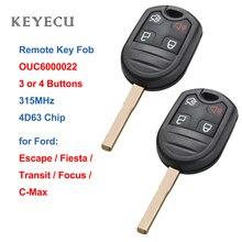 Keyecu التحكم عن بعد مفتاح السيارة فوب 3 / 4 أزرار 315MHz 4D63 رقاقة لفورد C ماكس الهروب التركيز فييستا العبور OUC6000022