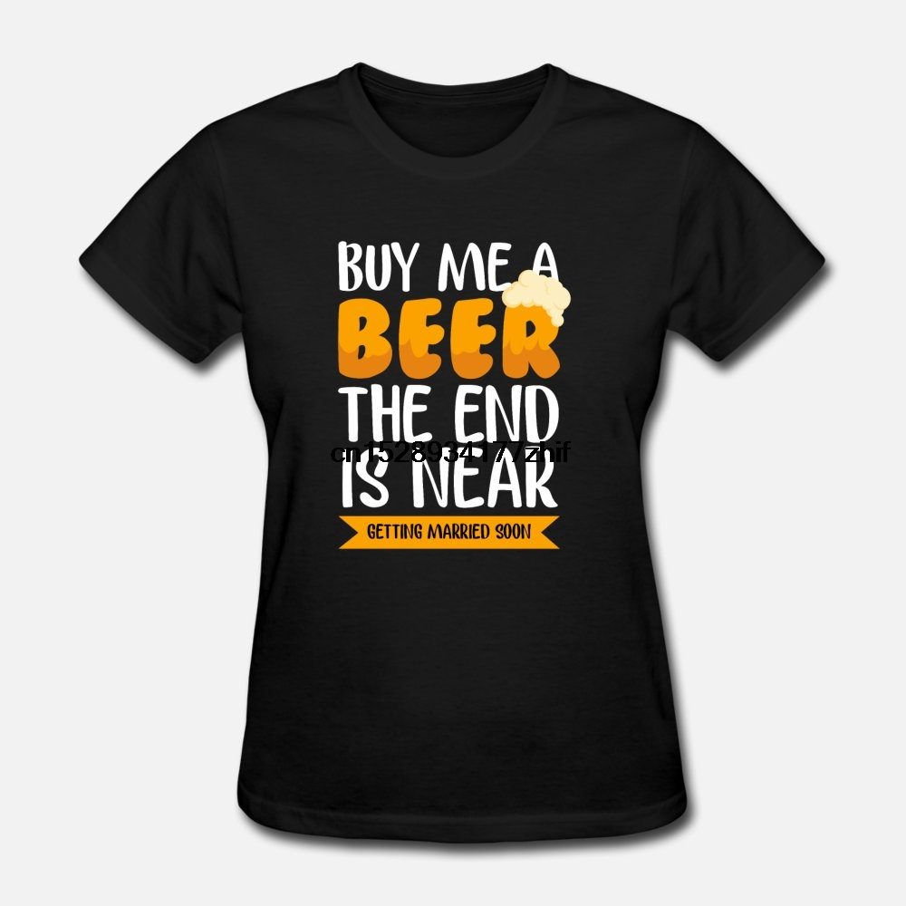 Men t shirt Married - Buy Me A Beer The End Is Near tshirts Women-tshirt
