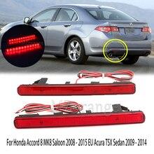 Auto LED Stoßstange Hinten Reflektor Licht Für Honda Accord 8 MK8 Saloon 2008   2015 EU Acura TSX Limousine 2009   2014 Version Bremse Lampe