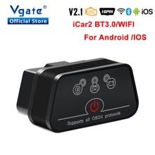 Vgate iCar2 ELM327 Bluetooth v2.1 car Diagnostic Auto Tool OBD OBD2 wifi for Android/IOS Scanner iCar 2 Elm 327 odb2 Code reader